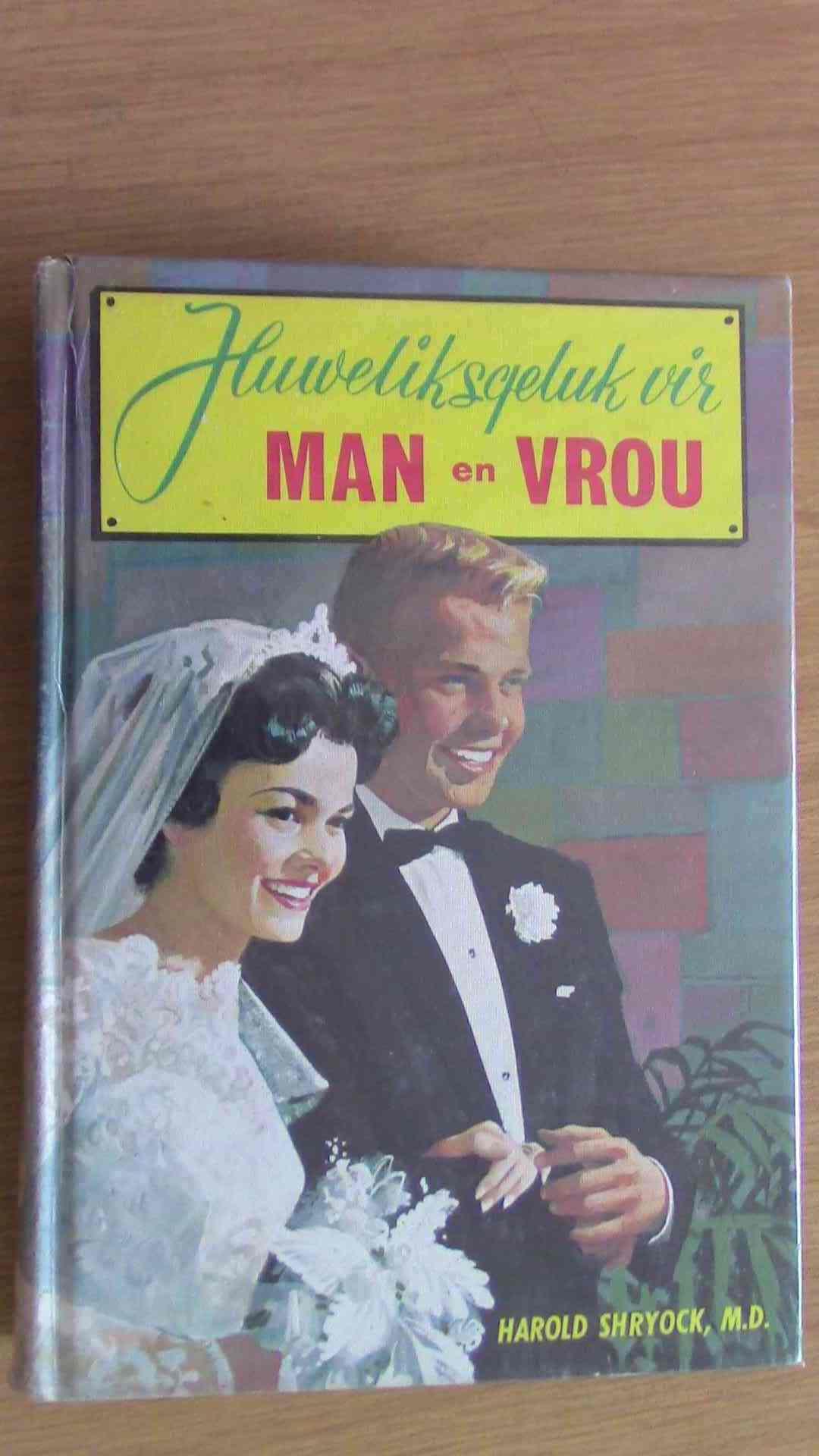 Huweliksgeluk Vir Man en Vrou