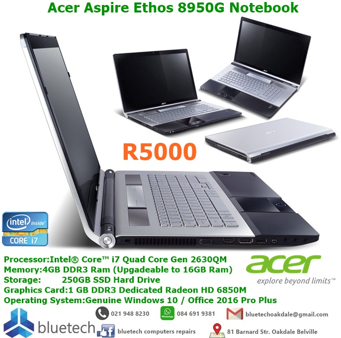 Acer Aspire Ethos 8950G Notebook Core i7 - 250GB SSD hard drive. Bluetech Computers 021 948 8230 for sale  Cape Town - Northern Suburbs