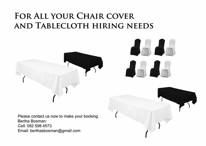 Tablecloths and Chair Covers to rent.