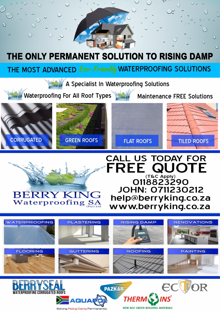 Berry King Waterproofing SA: environmentally-friendly Solutions for Damp and Waterproofing Berry King Waterproofing SA offers clients tried and tested environmentally-friendly solutions for waterproofing, damp-proofing and related products