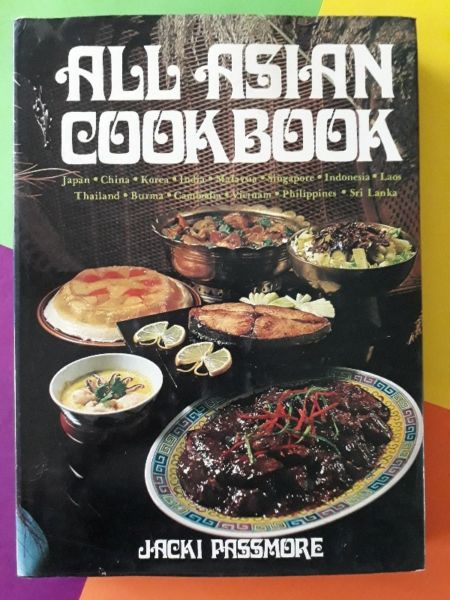 All Asian Cookbook - Jacki Passmore.