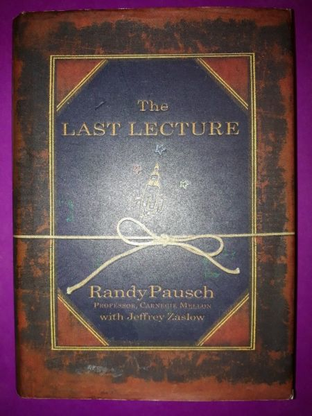 The Last Lecture - Randy Pausch.