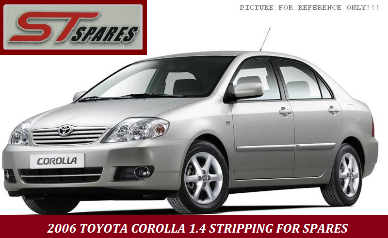 2006 Toyota Corolla  1.4  Breaking for Spares