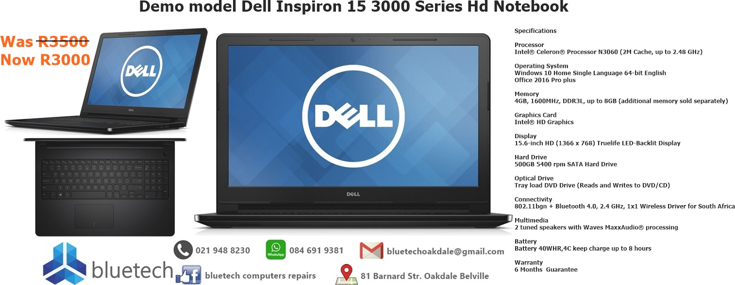 Demo model Dell Inspiron 15 3000 Series Hd Notebook. Bluetech Computers 021 948 8230
