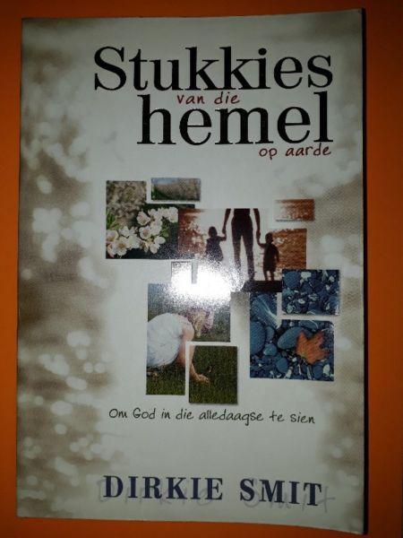 Stukkies Van Die Hemel Op Aarde - Dirkie Smit.