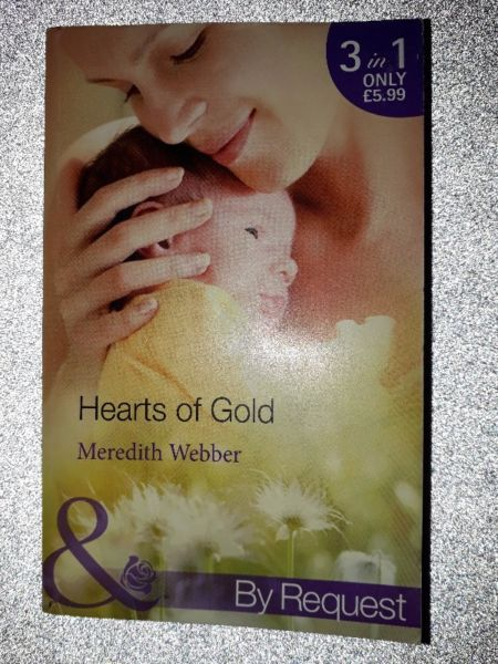 Hearts Of Gold – Meredith Webber – Mills & Boon.