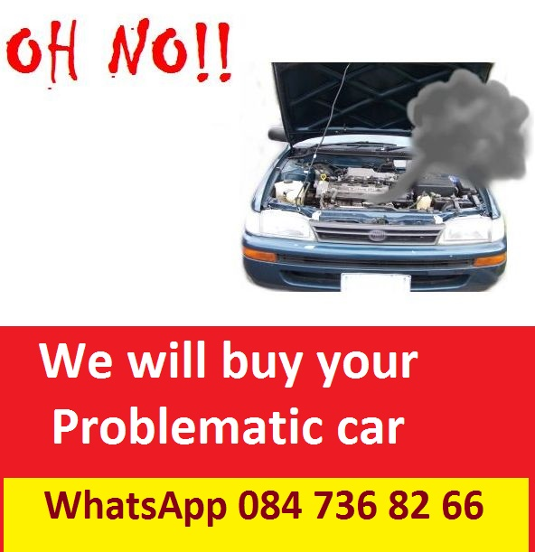 We pay cash for cars and bakkies, running or not!
