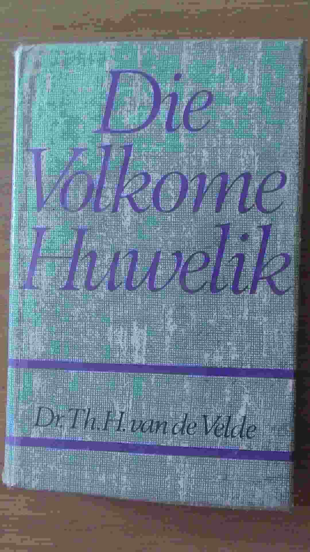 Die Volkome Huwelik