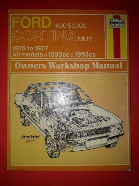 Ford Cortina MK IV 1600 & 2000 - 1976 To 1977 - Haynes - Owners Workshop Manual.