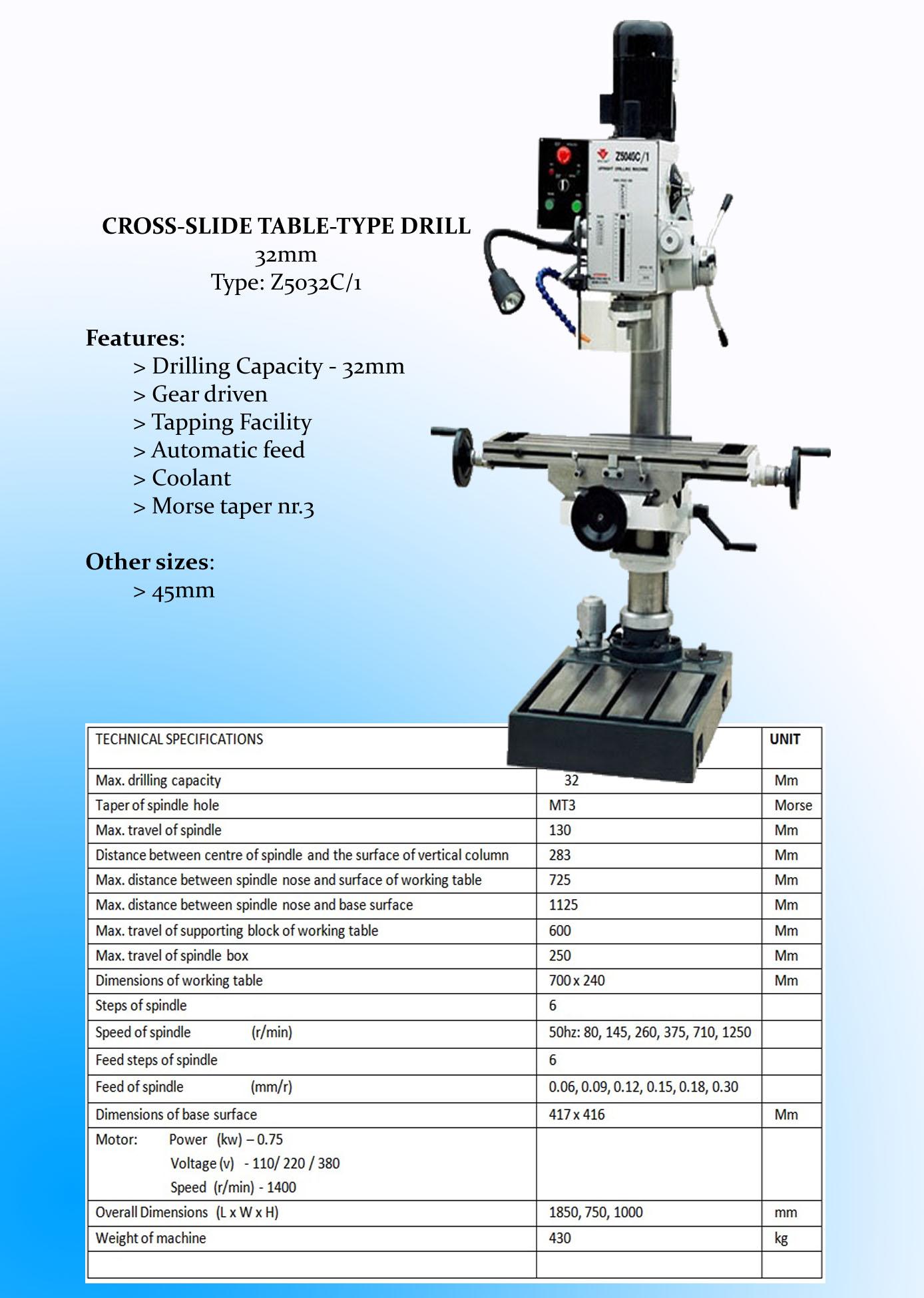 NEW!  DRILLING MACHINE - CROSS SLIDE TABLE TYPE  32 mm