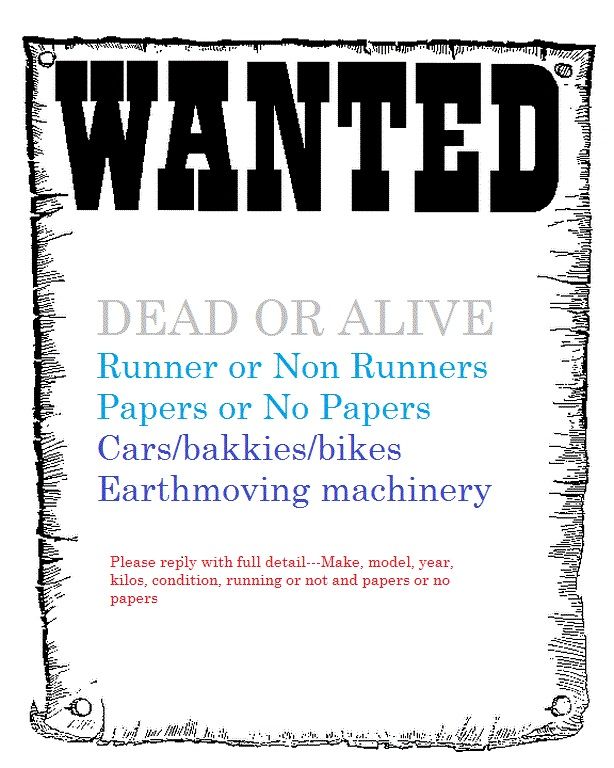 WANTED: Cars / bakkies / bikes wanted for CASH.  WhatsApp only