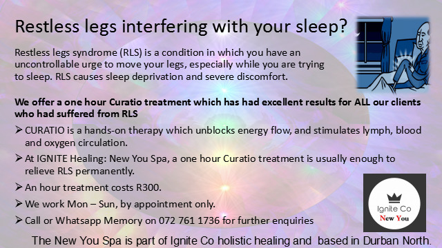 Restless legs (RLS) interfering with your sleep? I can help! Durban