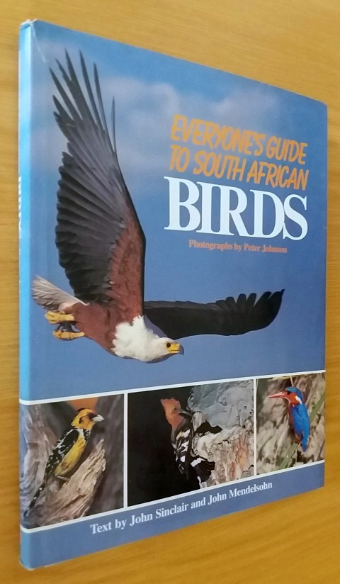 Everyone's Guide to South African Birds.