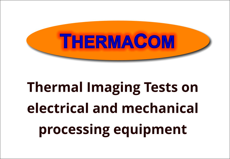 Thermal Imaging Tests on electrical and mechanical processing equipment