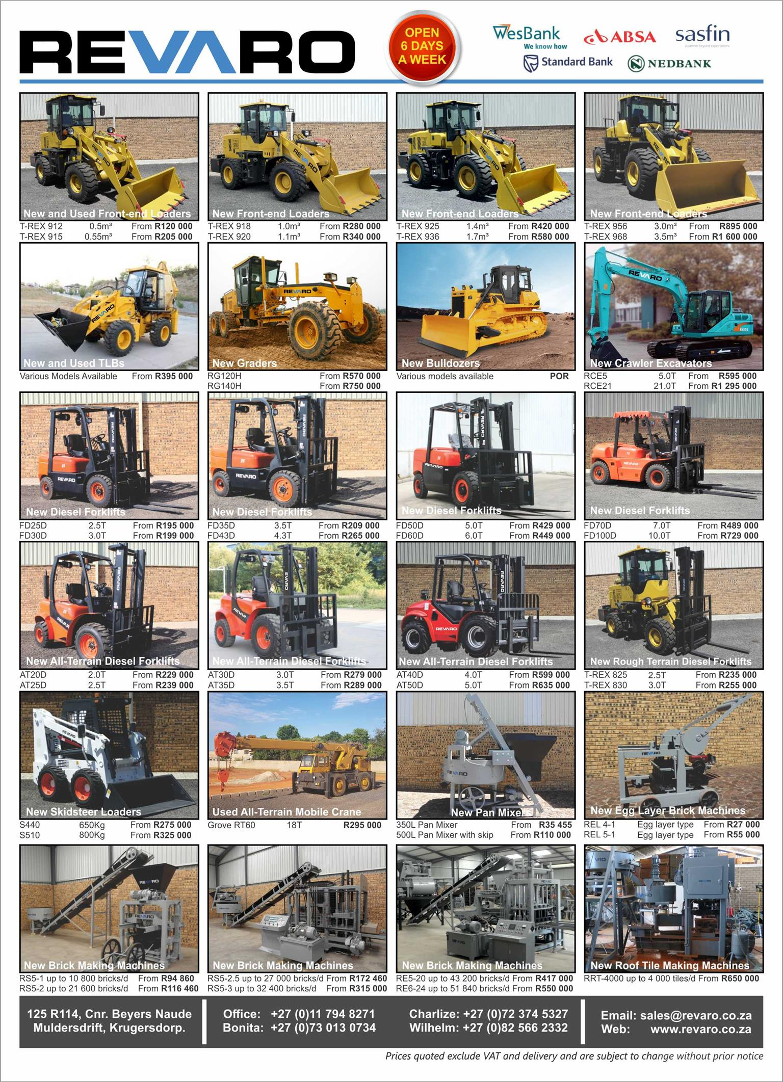 Revaro T-Rex Front End Wheel Loaders T-Rex TLB's loads higher digs deeper and better breakout forceand forklifts