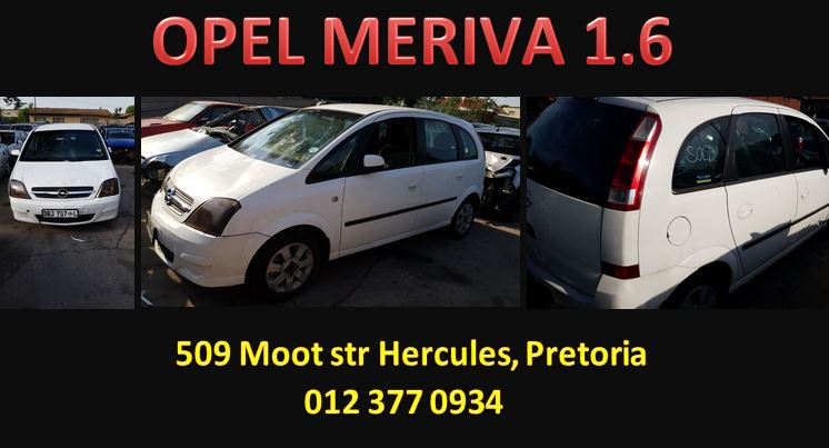 OPEL MERIVA 1.6 STRIPPING FOR SPARES