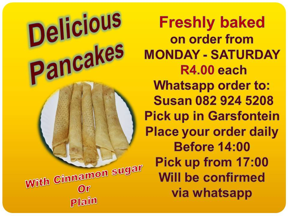 PANCAKES BAKED ON ORDER IN GARSFONTEIN