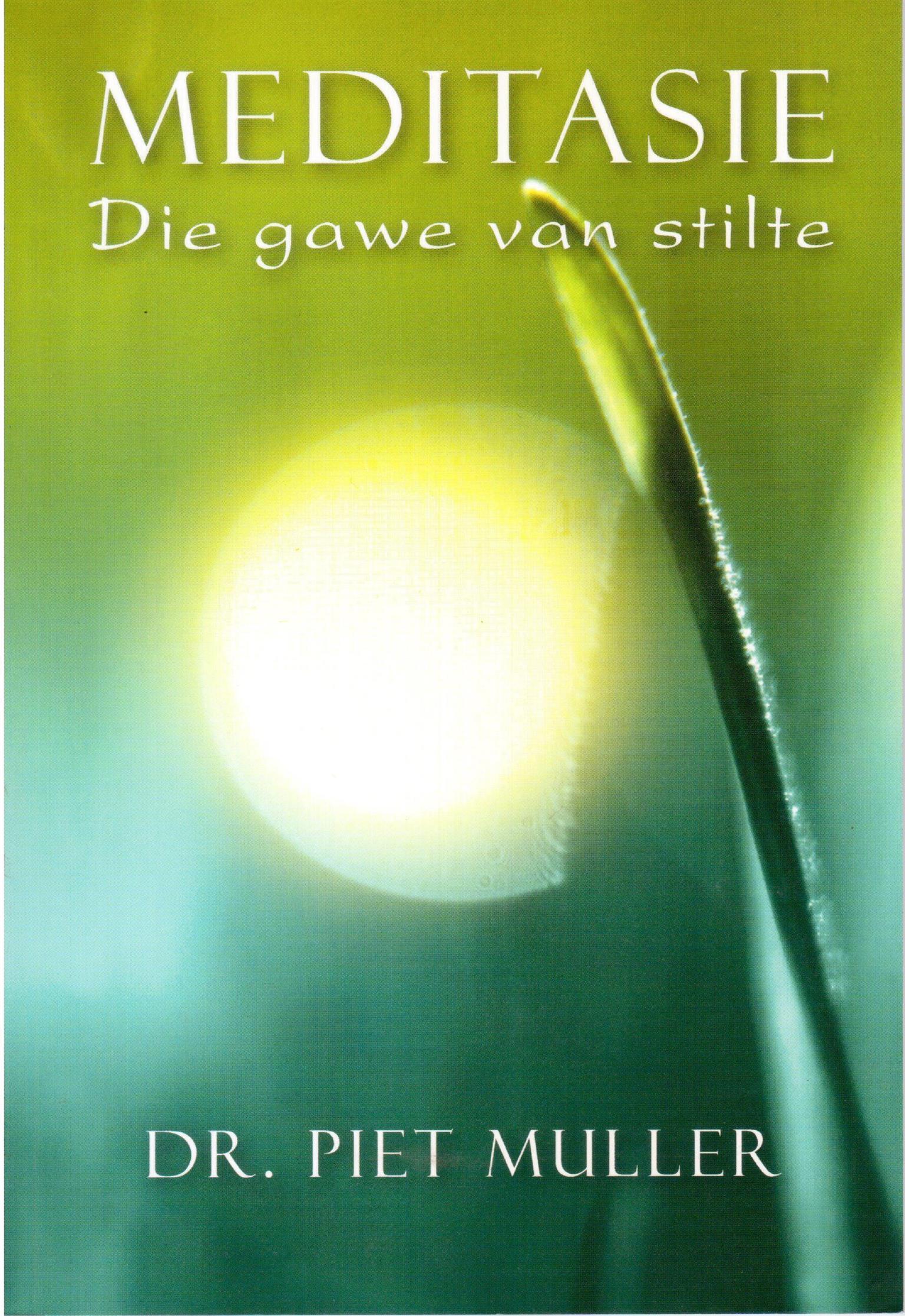 Meditasie & Sal ons nog droom as ons dood is? Dr P Muller