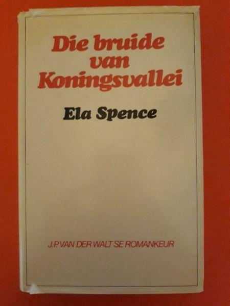 Die Bruide Van Koningsvallei - Ela Spence.