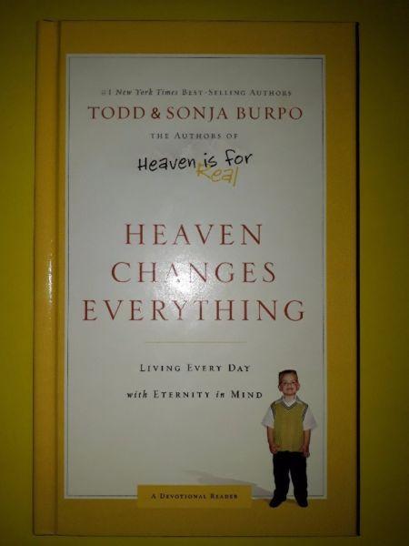 Heaven Changes Everything - Todd & Sonja Burpo.