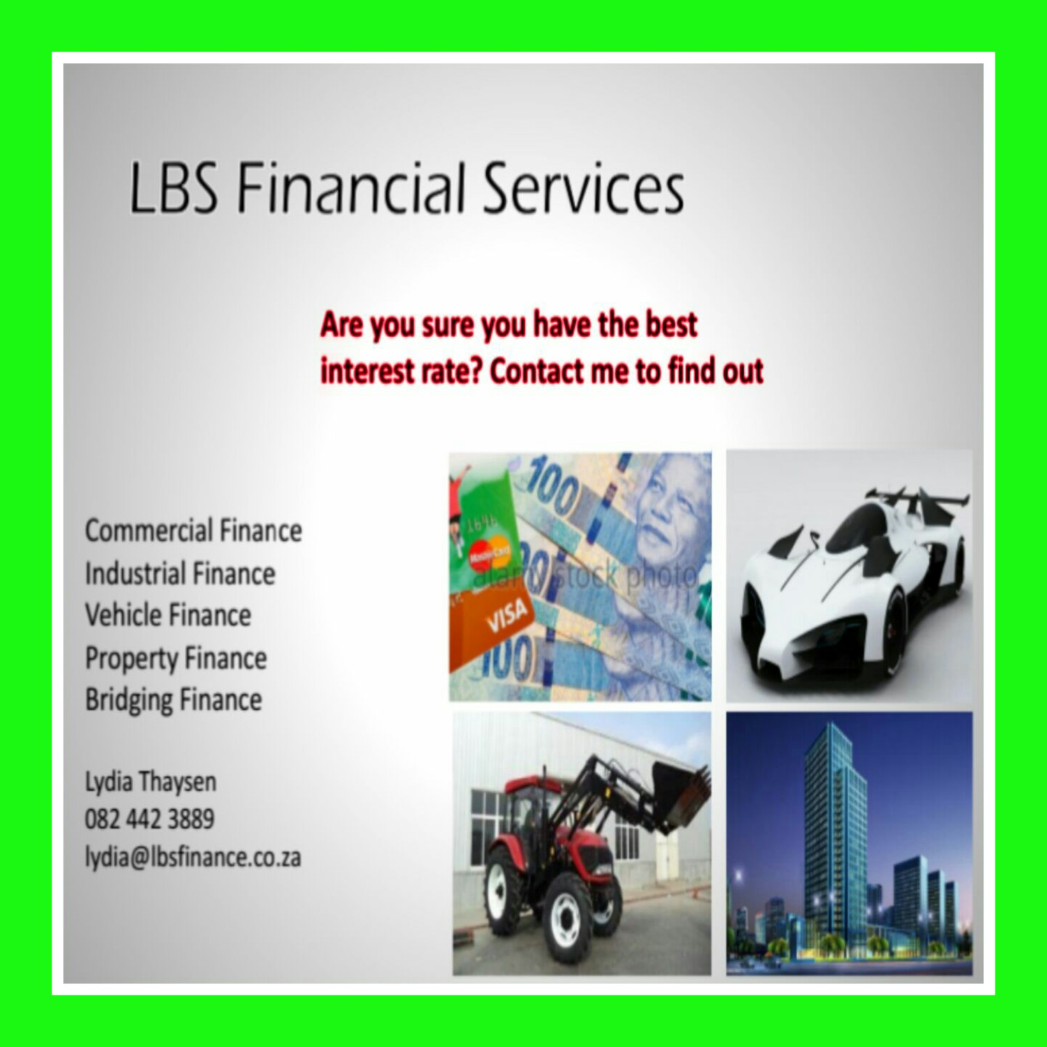 Let us give you the BEST interest rate