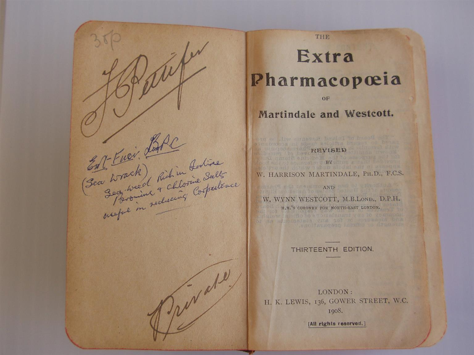 The Extra Pharmacopoeia 13 th  edition Edition by William Martindale and Westcott - 1908 London