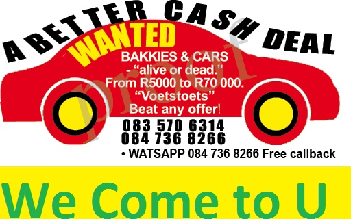 "WE BUY CARS ""Dead or Alive"" anywhere in Gauteng"