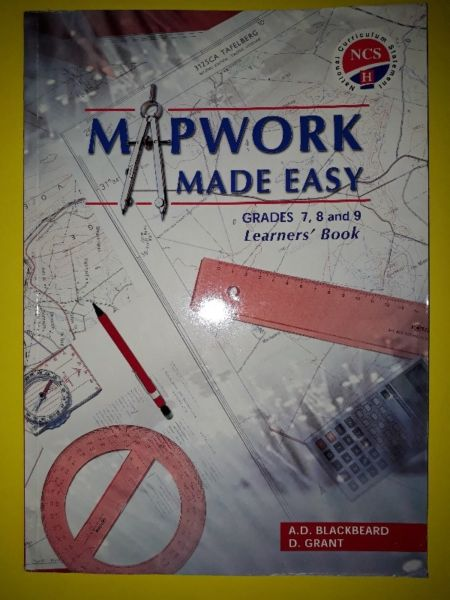 Mapwork Made Easy - Grades 7, 8 and 9 - Learner's Book -  A.D. Blackbeard, D. Grant.
