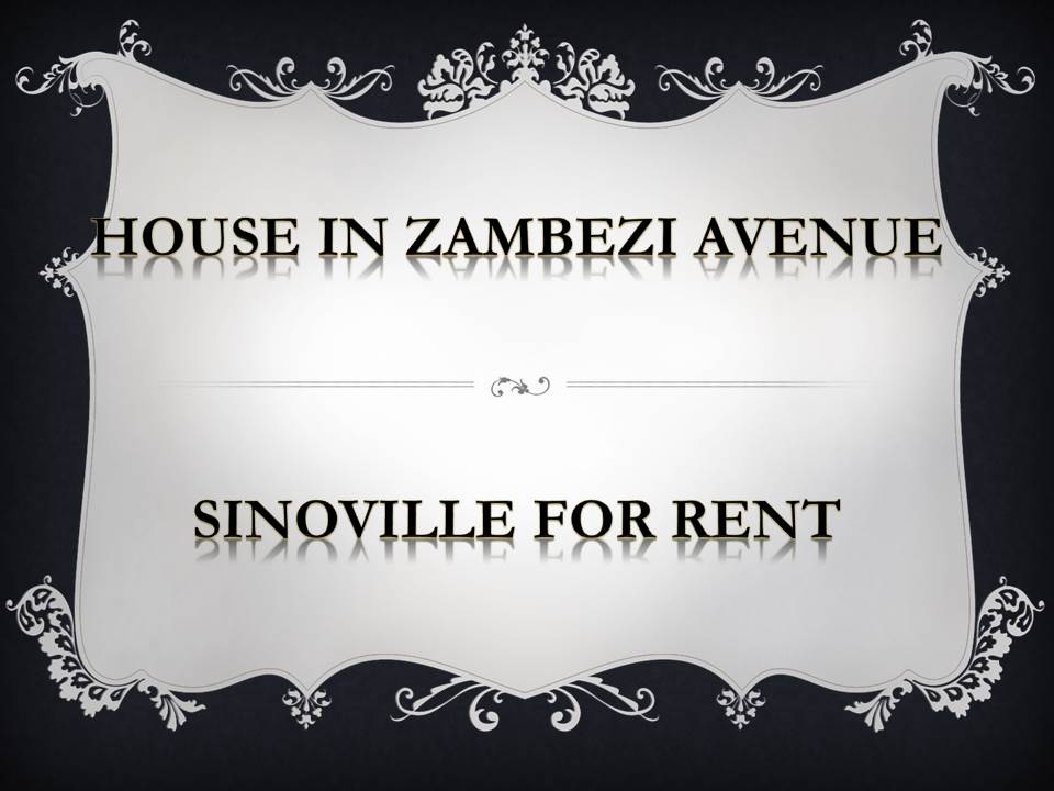 HOUSE IN ZAMBEZI AVENUE SINOVILLE FOR RENT