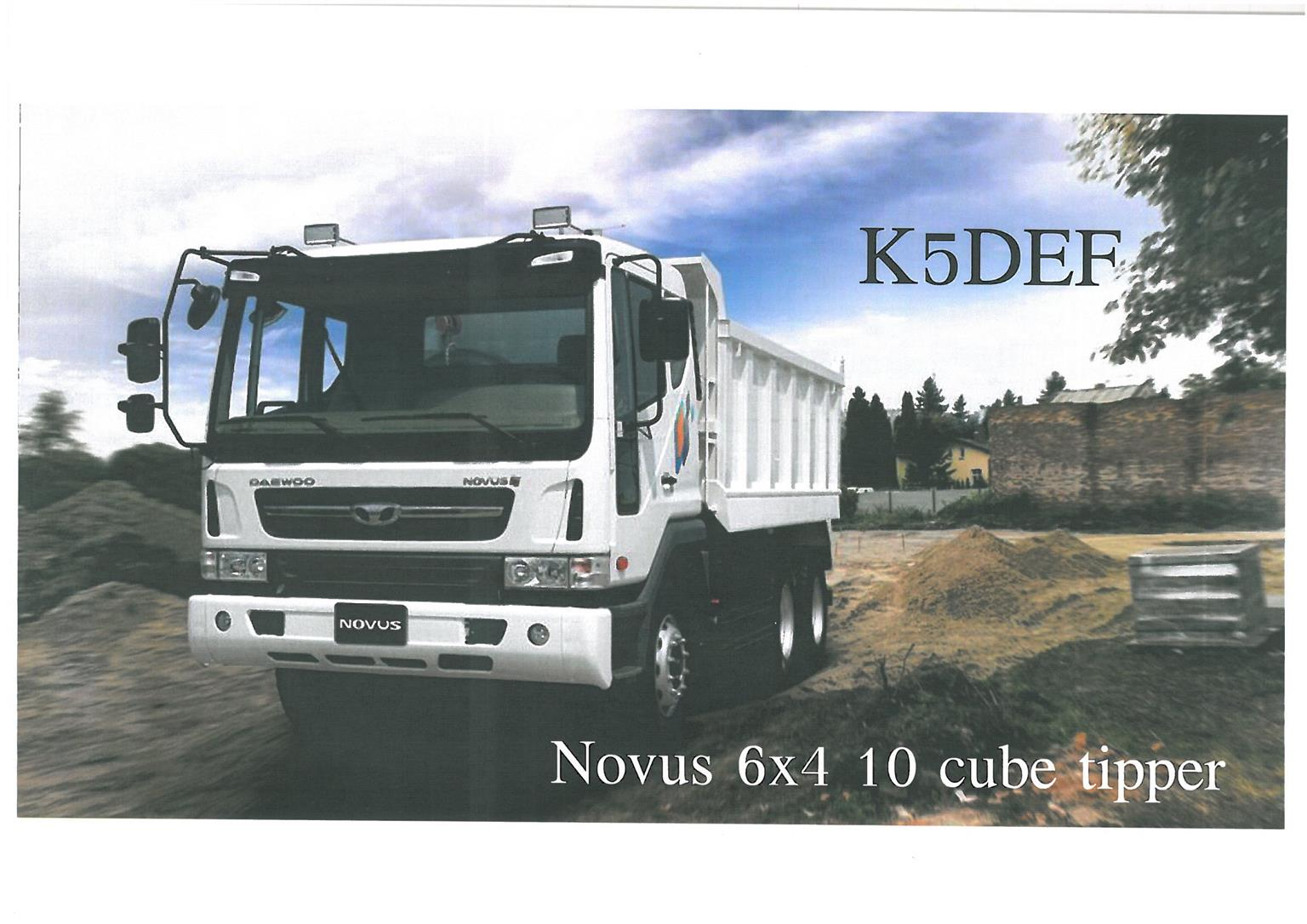 DAEWOO NOVUS , K5DEF , 6X4 , 10 Cube , 15 Ton ,  Tipper , Brand New  SPECIAL  PRICE  WHILST  STOCK  LASTS