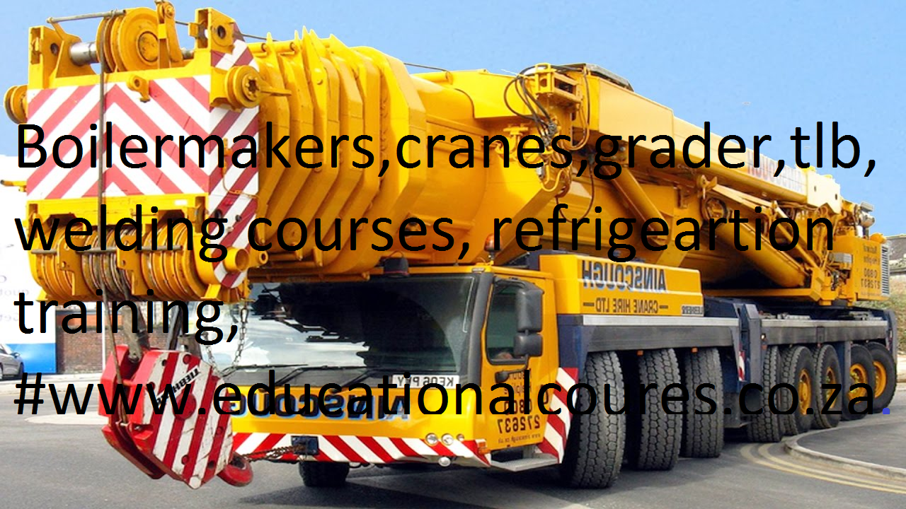 arc welders training boilermakers 083-503-4451. refresher course,dump truck, mobile crane, excavator, motor mechanic, welders,electrical