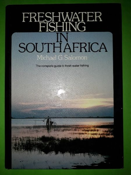Freshwater Fishing In South Africa - Michael G. Salomon.
