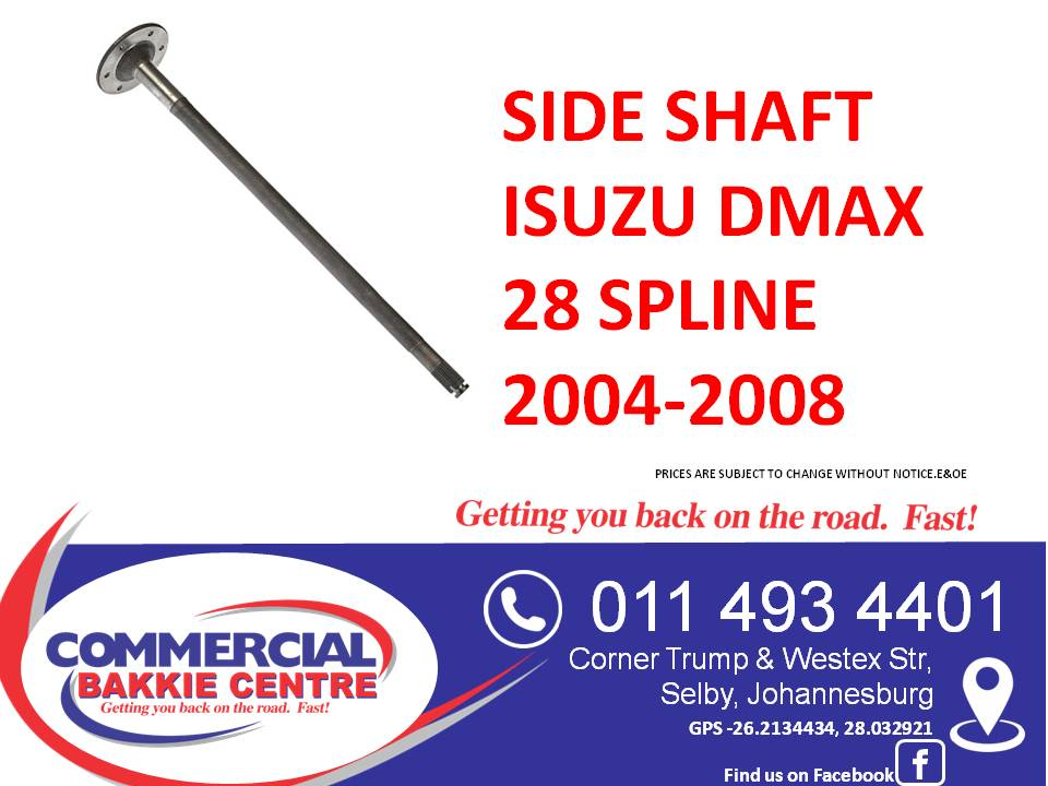 side shaft isuzu dmax 28 spline 2004-2008