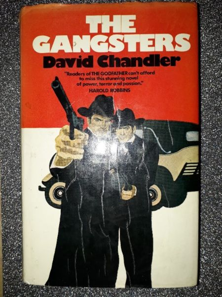 The Gangsters - David Chandler.