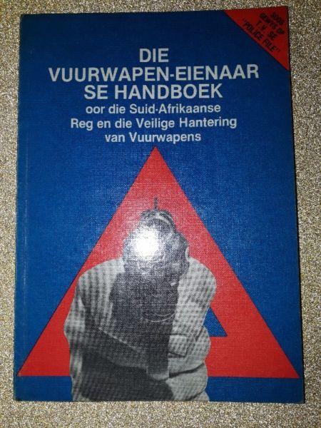 Die Vuurwapen-Eienaar Se Handboek - Gerald Hymns.