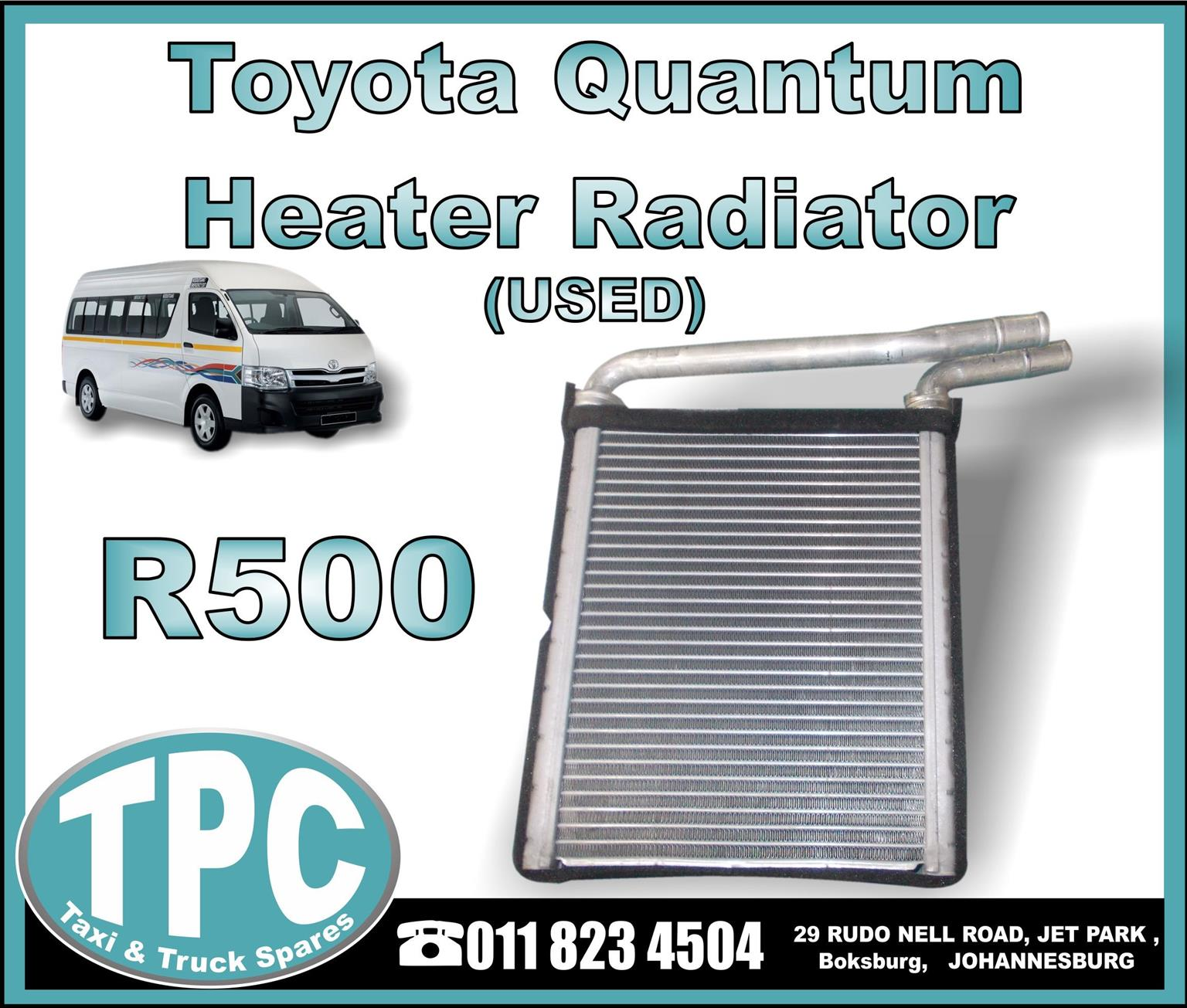 Toyota Quantum Heater Radiator - USED -New And Used Replacement Taxi Parts - TPC