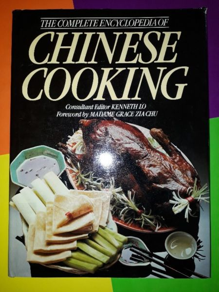 The Complete Encyclopedia Of Chinese Cooking - Madame Grace Zia Chu, Kenneth Lo.