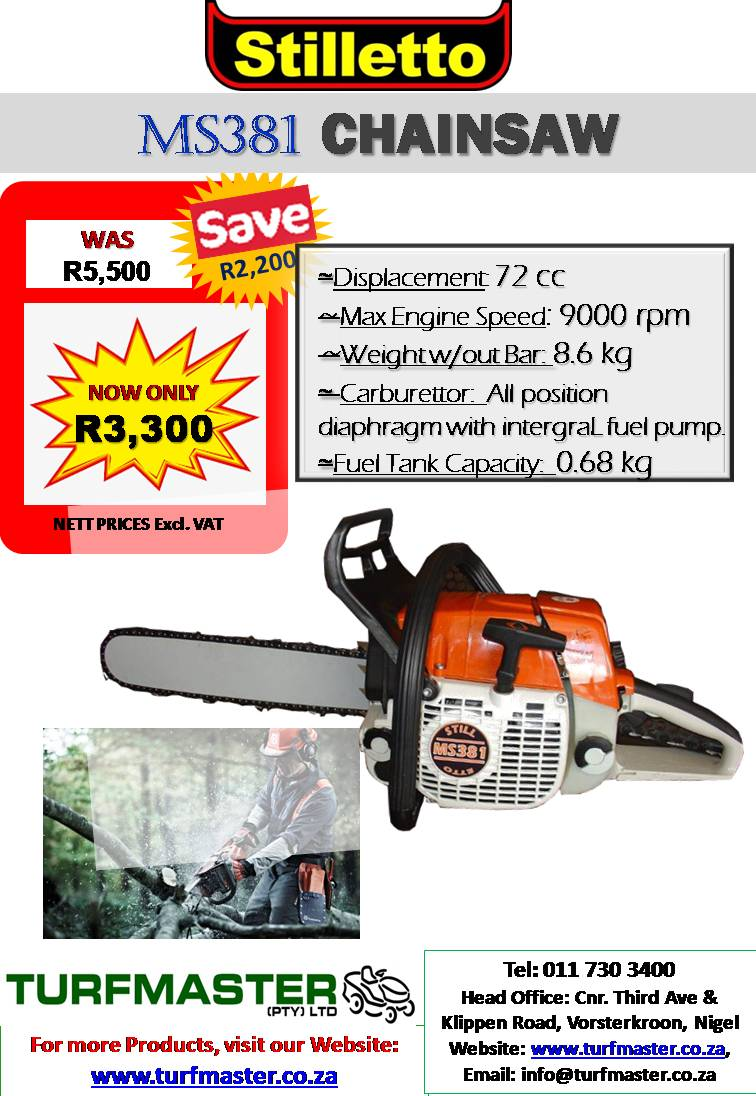STILLETTO CHAINSAW NOW ONLY R3,300excl.VAT