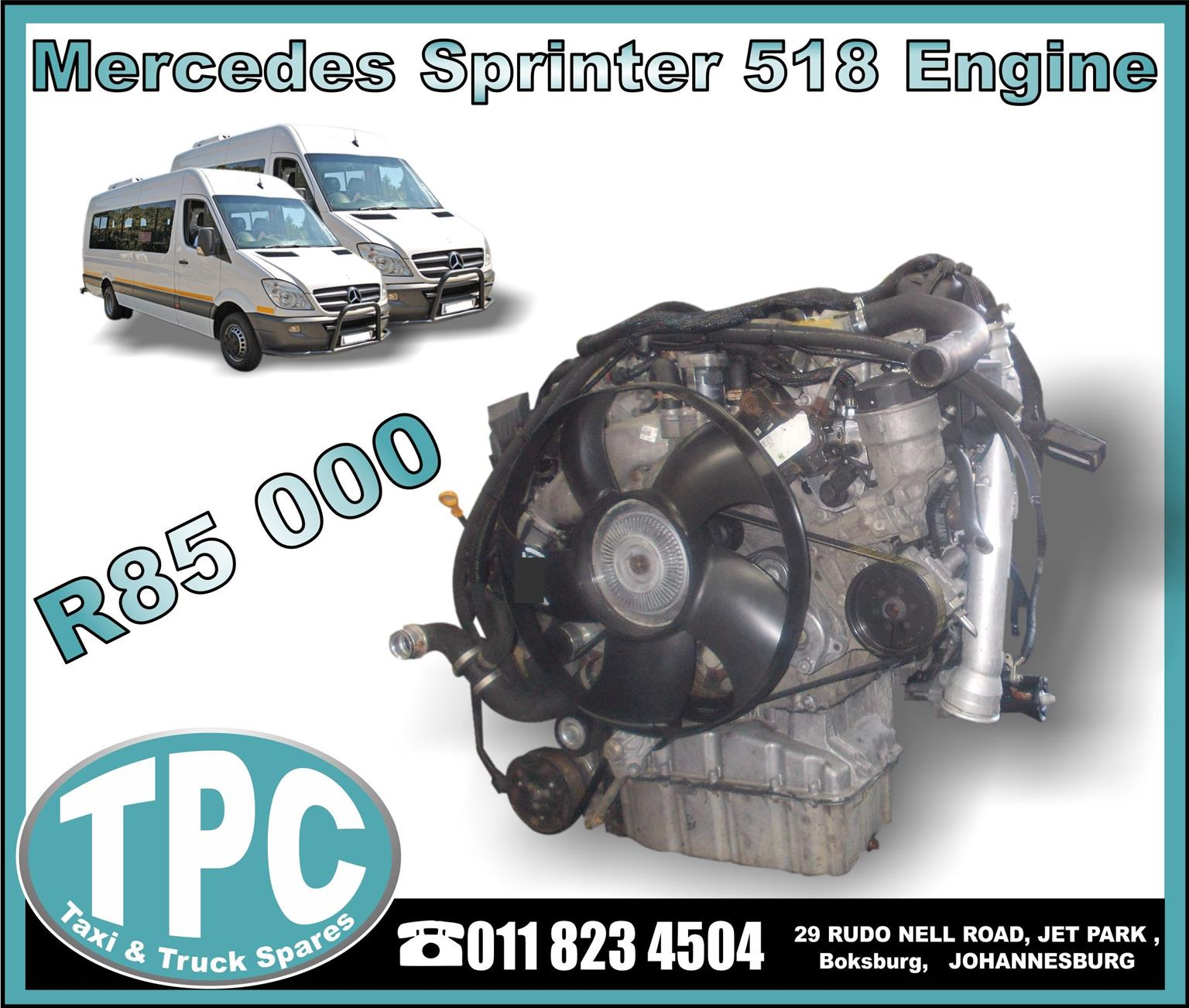 Mercedes Sprinter 518 Engine - Good Condition - New And Used Replacement Parts.