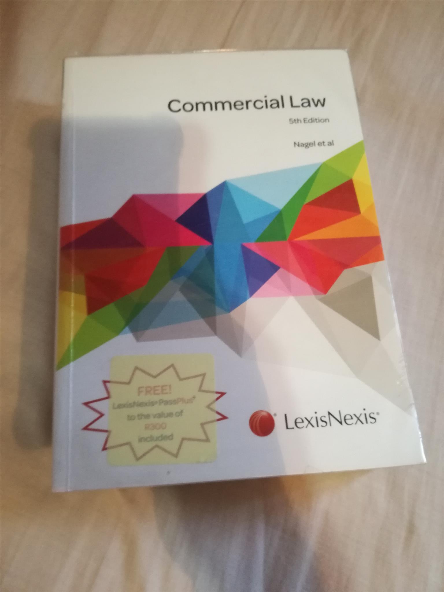 Commercial Law 5th edition Nagel et al