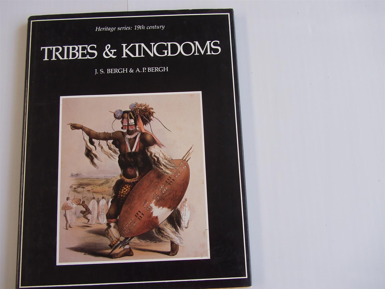 Tribes & Kingdoms by J. S. Bergh and A. P. Bergh (1984, Book, Illustrated) -Hard Cover