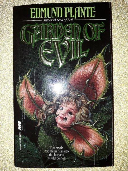 Garden Of Evil - Edmund Plante.