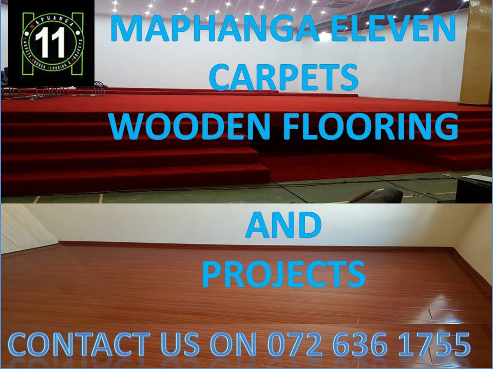 MAPHANGA ELEVEN CARPET WOODEN FLOORING AND PROJECTS