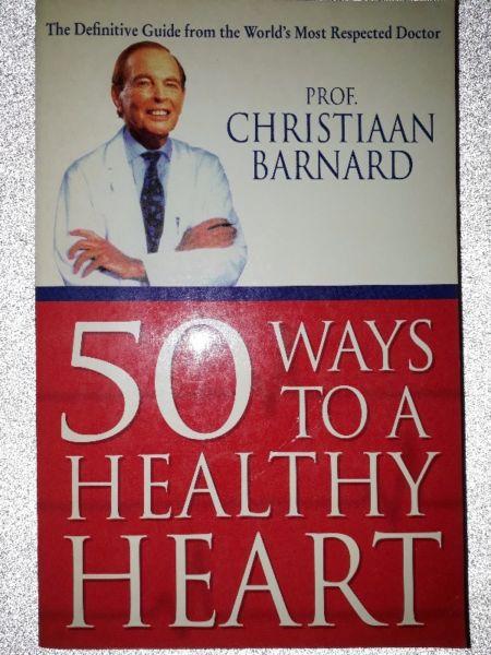 50 Ways To A Healthy Heart - Prof. Christiaan Barnard.