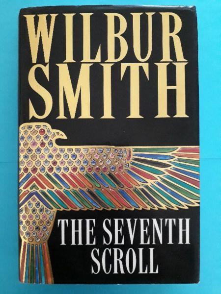 The Seventh Scroll - Wilbur Smith - Ancient Egypt #2 - Hardback - 24CM.