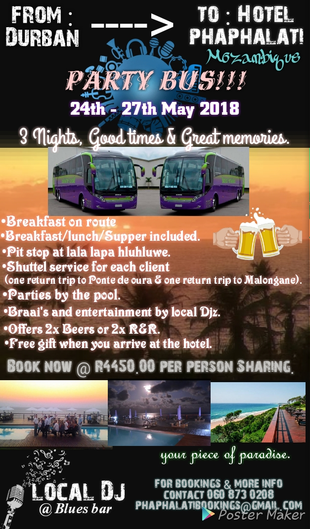 BUS TRIP !!!*** FROM DURBAN TO HOTEL PHAPHALATI , Ponta Malongane, Mozambique
