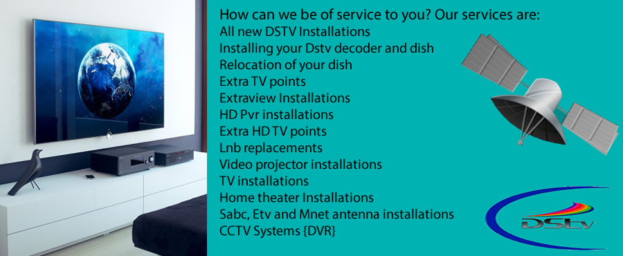 Dstv signals, connections, repairs, installations services.