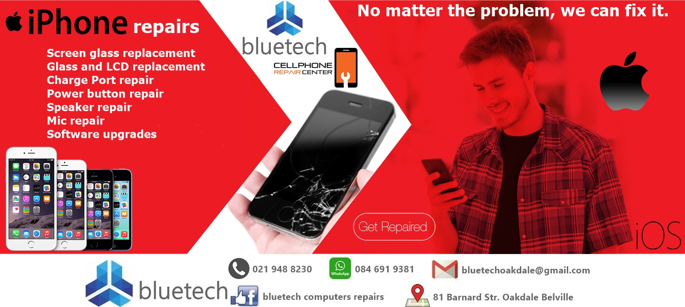 iPhone repairs. Bluetech repair center. 021 948 8230 Oakdale Bellville