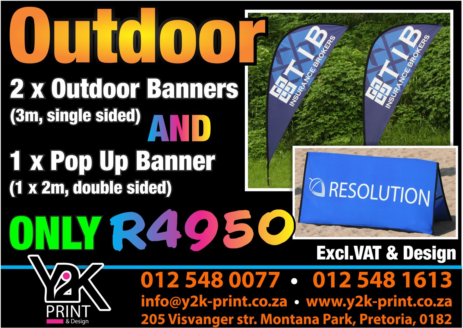 Outdoor and Pop up banner